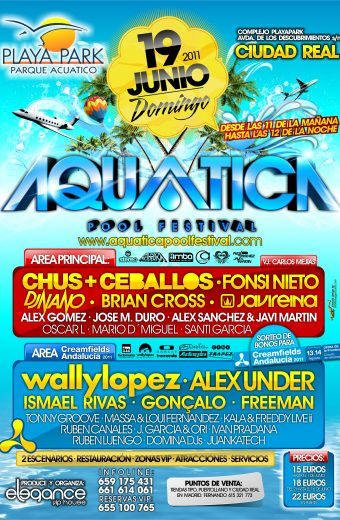 CARTEL A3 Aquatica Pool Festival Dom.19.Junio.2011 PlayaPark Ciudad Real