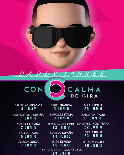 Gira Conciertos Con Calma Daddy Yankee